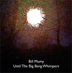 Bill Mumy Big Bang Whimpers