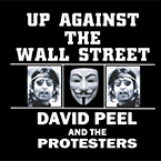 Up Against The Wall Street - David Peel